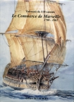 Le Commerce de Marseille, 1788 + чертежи (fr)